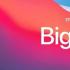 苹果最近发布了适用于Mac的macOS11.4BigSur